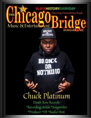 The Chicago Bridge Magazine Black History Everyday Honoring Extraordinary Recording Artist Chuck Platinum