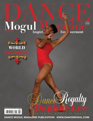 DANCE MOGUL MAGAZINE FEATURING DAPHNE LEE