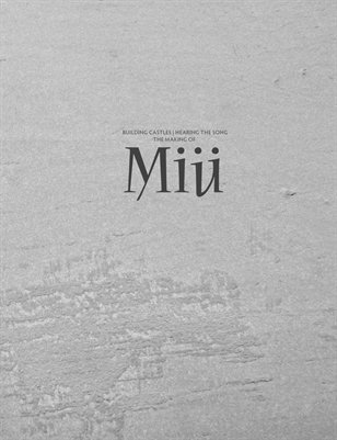 Building Castles | Hearing The Song — The Making of Miü