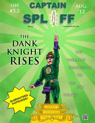 Ish #3 part 2: The Dank Knight Rises