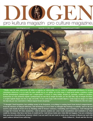 DIOGEN pro culture magazine No 3 - Annual / Godišnjak 2013 ( I dio / part) 280 pages / stranica