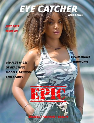 EYE CATCHER MAGAZINE July 2017 Issue #9