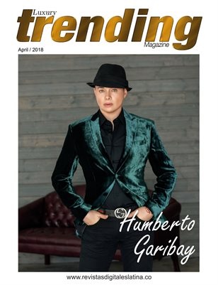 LUXURY TRENDING Magazine - April 2018 - N°5