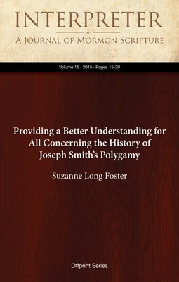 Providing a Better Understanding for All Concerning the History of Joseph Smith's Polygamy