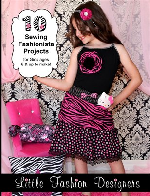 Sewing Fashionistas GIRLS Look Book
