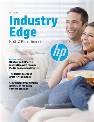 HP Industry Edge: Media and Entertainment edition