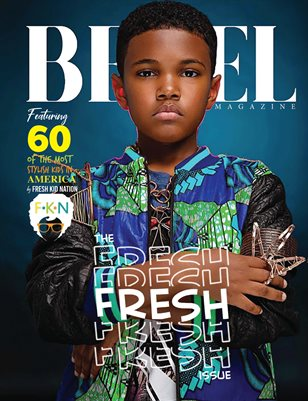 Bezel Magazine; The FRESH Issue