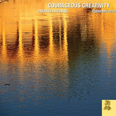 Courageous Creativity February 2015