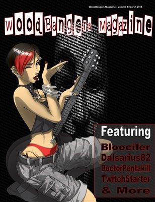 WoodBangers Magazine - March 2015