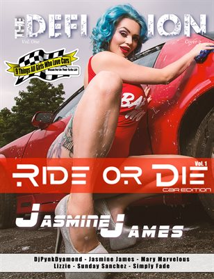 The Definition: Jasmine James RideorDie Car Edition Vol.1