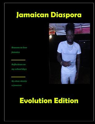 Jamaican Diaspora: Evolution Edition
