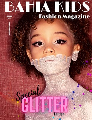 Bahia Kids fashion Magazine -Especial Glitter Edition #1