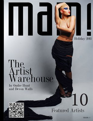 MAMi Magazine Holiday 2011 Artist Warehouse Edition