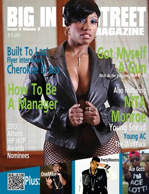 BIG IN DA STREET MAGAZINE Vol 2 Issue 2
