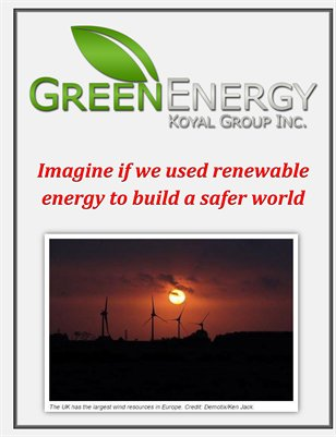 Green Energy Koyal Group Inc: Imagine if we used renewable energy to build a safer world