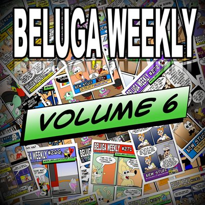 Beluga Weekly Volume 6