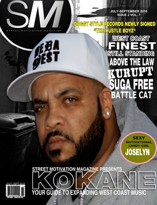 "Street Motivation Mag Issue 2 Vol 7 ""Your Guide To Inspiring Westcoast Music"""