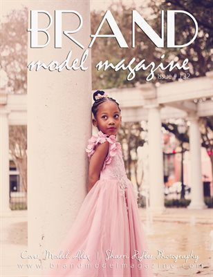 Brand Model Magazine Issue # 132