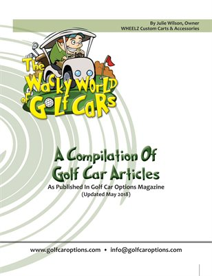 The Wacky World Of Golf Cars - (May 2018)