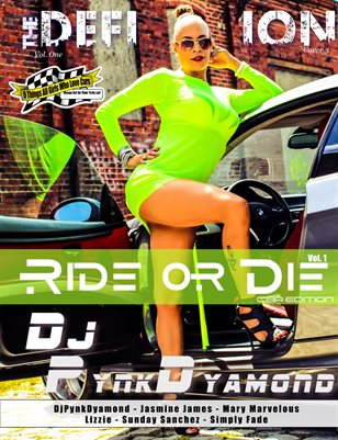 The Definition: DjPynkDyamond RideorDie Car Edition Vol.1
