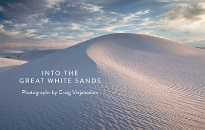 Into the Great White Sands: A Kickstarter Project
