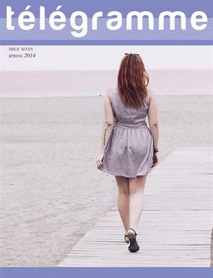 Télégramme Magazine - Issue Seven Spring / Summer 2014
