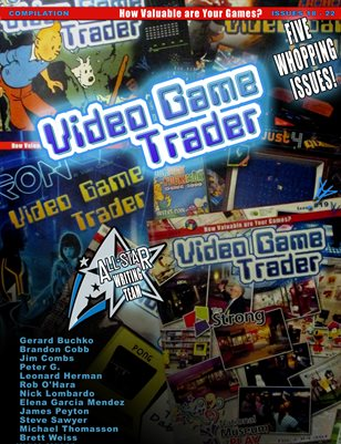 Video Game Trader Compilation: Issues 18-22