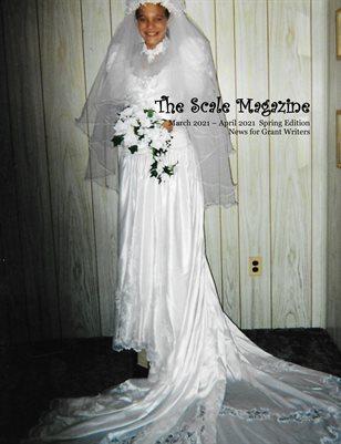 Scale Magazine March 2021 - Bridal Ideas, Grant Preparation