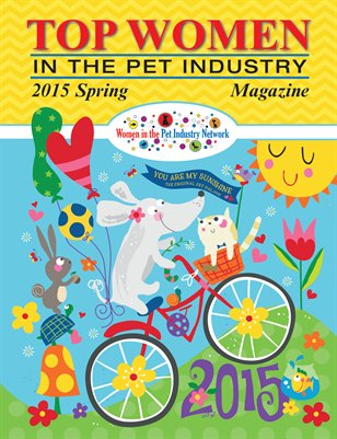 Top Women in the Pet Industry - Spring 2015 Magazine