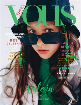 VOUS Magazine | The June Teen Edition | Vol.5 | 2021