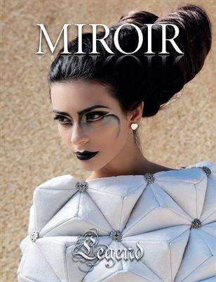 MIROIR MAGAZINE • Legend • Stefania Airo / Riccardo Roberti