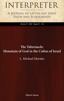 The Tabernacle: Mountain of God in the Cultus of Israel
