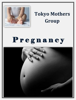 Tokyo Mothers Group: Pregnancy