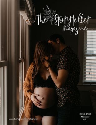 The Storyteller Magazine Issue 2 Maternity Vol 1