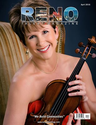 Reno Talent Magazine April 2016 Edition