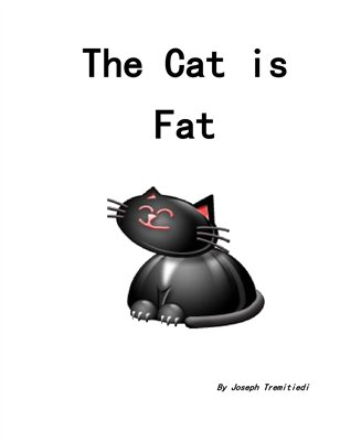 The Cat is Fat