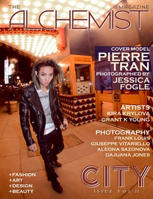 The Alchemist Magazine - City Issue Vol. II - Cover Model Pierre Tran