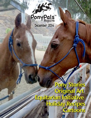 Pony Pals Magazine  December 2014 Vol4#7