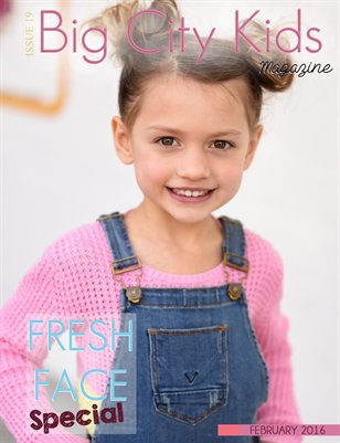 Big City Kids Magazine | Fresh Face Special