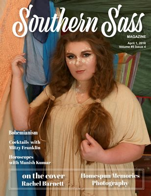 Southern Sass Magazine April 2018 | Bohemian Issue