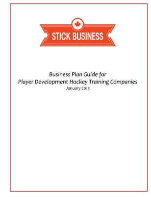 Business Planning Guide for Hockey Skill Centres