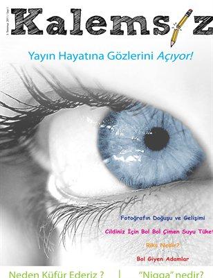 Kalemsiz Dergi 1.Sayısı