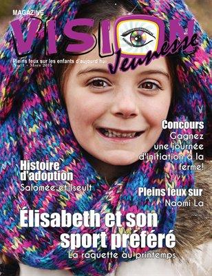 Magazine Vision Jeunesse No. 1 Mars 2015