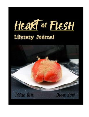 Heart of Flesh Issue One (Summer 2019)