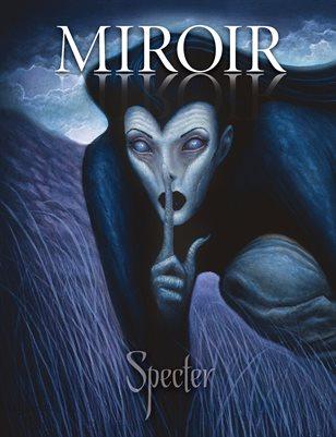 MIROIR MAGAZINE • Specter • Chet Zar
