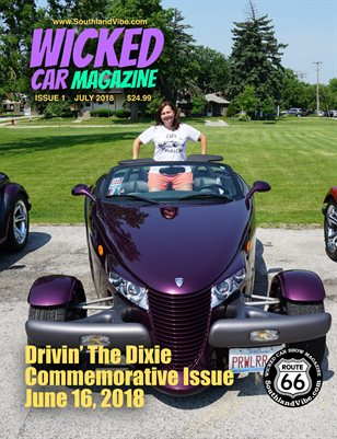 Wicked Car Mag 5 - Drivin' The Dixie Commemorative Edition - July Issue