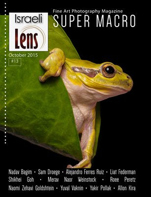 Israeli Lens Magazine Issue#13 Super Macro Photography