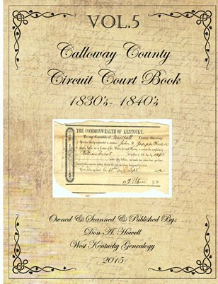 1830'S-1840's Calloway County, Kentucky, Circuit Court Book