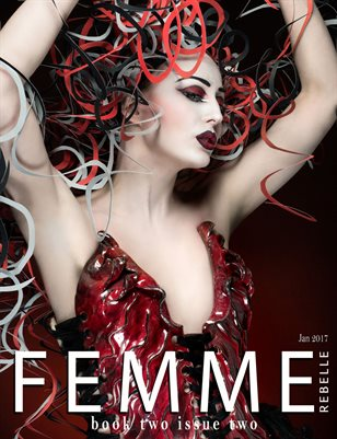 Femme Rebelle Magazine January 2017 - BOOK 2 Issue 2