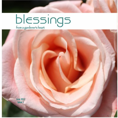 Blessings (from a gardener's heart)